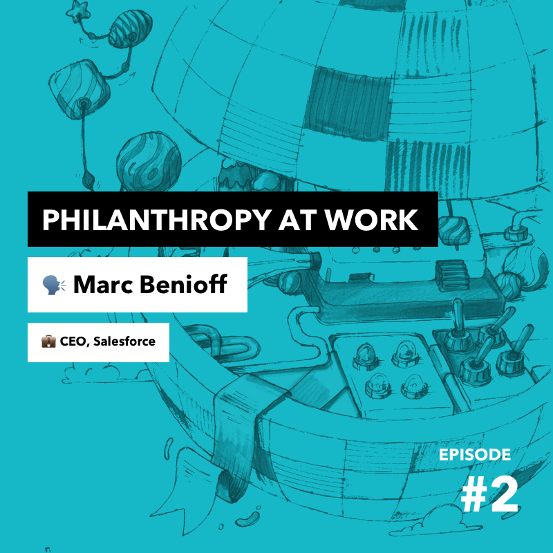 Episode #2: Philanthrophy at work