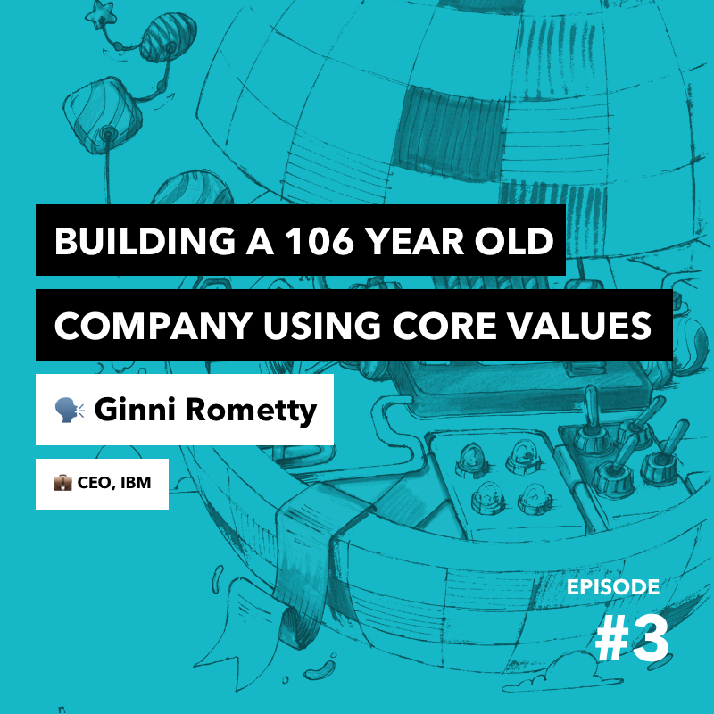 Episode #3: How values stand the test of time at IBM