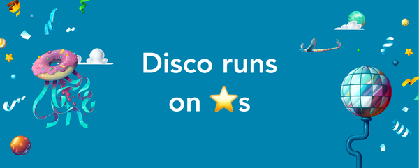 Disco runs on stars